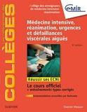 Médecine Intensive, réanimation, urgences et défaillances viscérales aiguës - Réussir les ECNi - Elsevier Masson - 17/10/2018