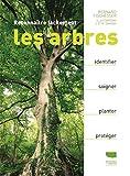 Reconnaître facilement les arbres - Delachaux et niestlé - 02/05/2019