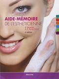 Aide-mémoire de l'esthéticienne - Maloine - 09/03/2010