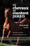 Les chevaux ne mentent jamais - Le secret des chuchoteurs (DOCUMENTS) - Format Kindle - 9,99 €