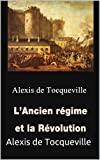L'Ancien régime et la Révolution - Format Kindle - 2,10 €
