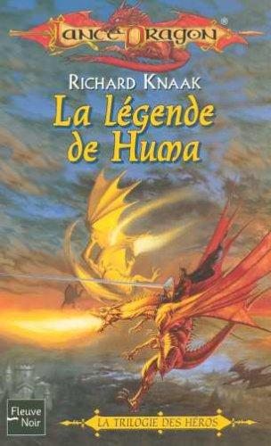 Lancedragon nø32. la légende de huma la trilogie des heros
