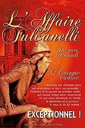 L'Affaire Fulcanelli, par Jacques Grimault de Jacques Grimault
