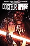 Star Wars - Docteur Aphra - Tome 07