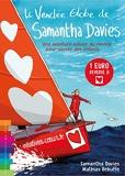 Le Vendée Globe de Samantha Davies - Une aventure autour du monde pour sauver des enfants