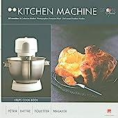 Kitchen machine krups cook book - 50 recettes de Catherine Madani