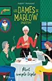 Les Dames De Marlow Enquêtent Tome 1 - Mort Compte Triple