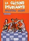 La cuisine étudiante - Nouveau guide - Studyrama - 29/08/2014