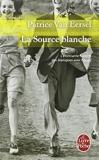 La Source Blanche (Ldp Litterature) by Patrice Van Eersel (1998-12-02) - 02/12/1998