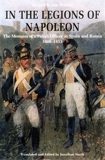 In the Legions of Napoleon - The Memoirs of a Polish Officer in Spain and Russia 1808-1813