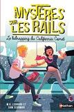 Mystères sur les rails - Le kidnapping du California Comet - Tome 2 - Roman dès 9 ans (2)