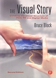 The Visual Story - Creating the Visual Structure of Film, TV and Digital Media