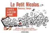 Cahier de Dessin Animé - Le Petit Nicolas - Tome 1 de Jean-jacques Sempe