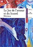 Le Jeu de l'amour et du hasard - Hatier - 16/04/2003