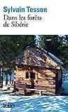 Dans les forêts de Sibérie - Février - juillet 2010 - Folio - 26/04/2013
