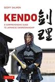 Kendo - A Comprehensive Guide to Japanese Swordsmanship