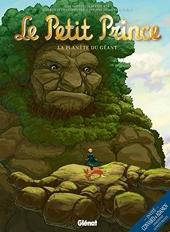 Le Petit Prince - Tome 09 - La Planète des Géants de Gilles Adrien