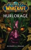 World Of Warcraft - Hurlorage - Panini - 10/09/2014
