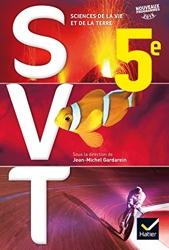 SVT 5e Éd. 2017 - Livre élève de Jean-Michel Gardarein