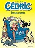 Cédric - Tome 12 - Terrain minets / Edition spéciale (Opé été 2021)