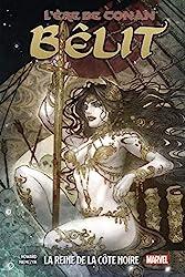 L'ère de Conan - Bêlit, la Reine de la Côte Noire de Tini Howard