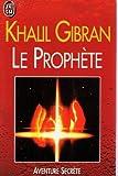 Le Prophète - J'ai Lu - 04/01/1999