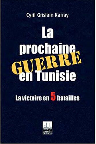 La prochaine guerre en Tunisie