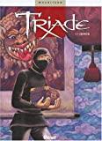 Triade - Tome 2 - L'Initiation