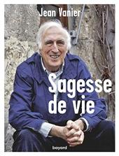 Sagesse de vie de Jean Vanier