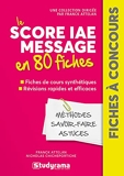 Le Score Iae Message En 80 Fiches