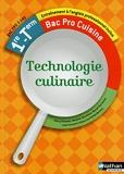 Technologie culinaire - 1re/Tle Bac Pro Cuisine