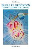 Prière et méditation, porte ouverte sur l'infini