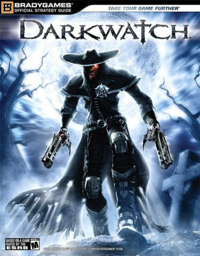 Darkwatch Official Strategy Guide
