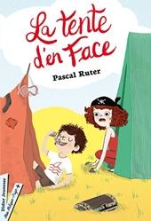 La Tente d'en face de Pascal Ruter