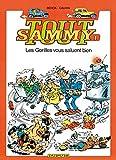 Tout Sammy, tome 1 - Les gorilles vous saluent bien