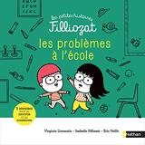 Les petites histoires Filliozat - Les problèmes à l'école - Dès 4 ans (06)