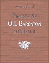 Propos de O.-L. Barenton confiseur - Ancien élève de l'Ecole Polytechnique d'Auguste Detoeuf