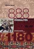 Féodalités (888-1180) - Version compacte (Histoire de France) - Format Kindle - 22,99 €