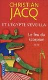 Et L'egypte S'éveilla Tome 2 - Le Feu Du Scorpion - Pocket - 22/03/2012