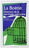 Discours de la servitude volontaire - Flammarion - 07/01/1993