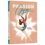 Passion Gym - Le stage de ma vie - Tome 1