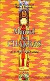 Manuel des Chakras - De la théorie à la pratique - Médicis - 01/01/1999