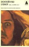 L'idiot volume 2 (livres III et IV) (Babel t. 72) - Format Kindle - 10,99 €