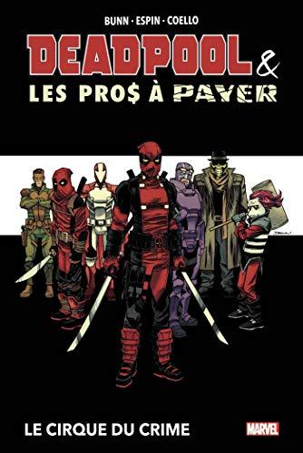 Deadpool et les Pros à payer