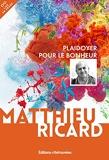 Plaidoyer pour le bonheur - Editions retrouvées - 19/01/2017