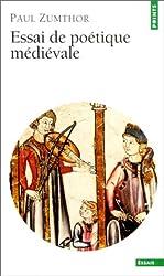 Essai de poétique médiévale de Paul Zumthor