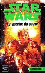 Star Wars, tome 33 - Le Spectre du passé de Timothy Zahn