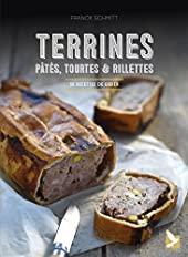 Terrines, rillettes, tourtes et pâtes de FRANCK SCHMITT
