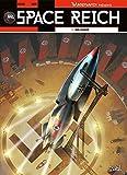 Wunderwaffen présente Space Reich T01 - Duel d'aigles