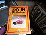 Do in, la voie de l'energie - Editions du Rocher - 18/03/1998